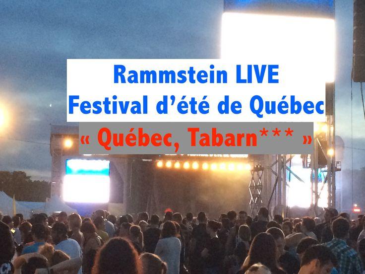 Rammstein FEQ 2016 - Ramm4 Québec, Tabar****