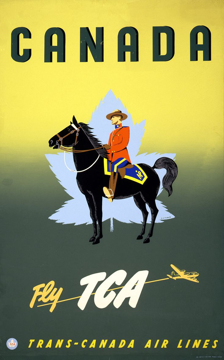 Canada Travel Poster - Fly TCA - Royal Canadian Mountie