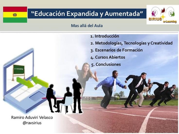 educacion-expandida-y-aumentada- Ramiro Aduviri Velasco via Slideshare