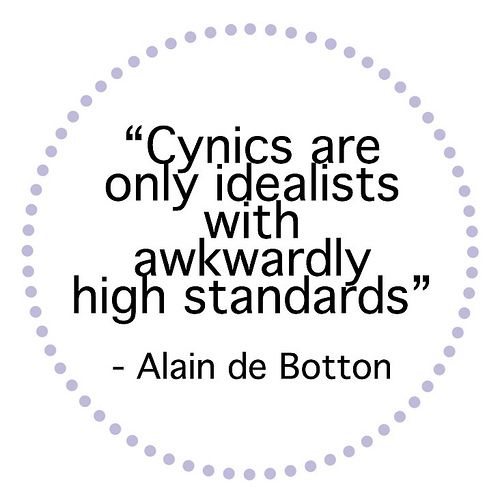Bah! So there IS the correlation between my cynicism and high standards!