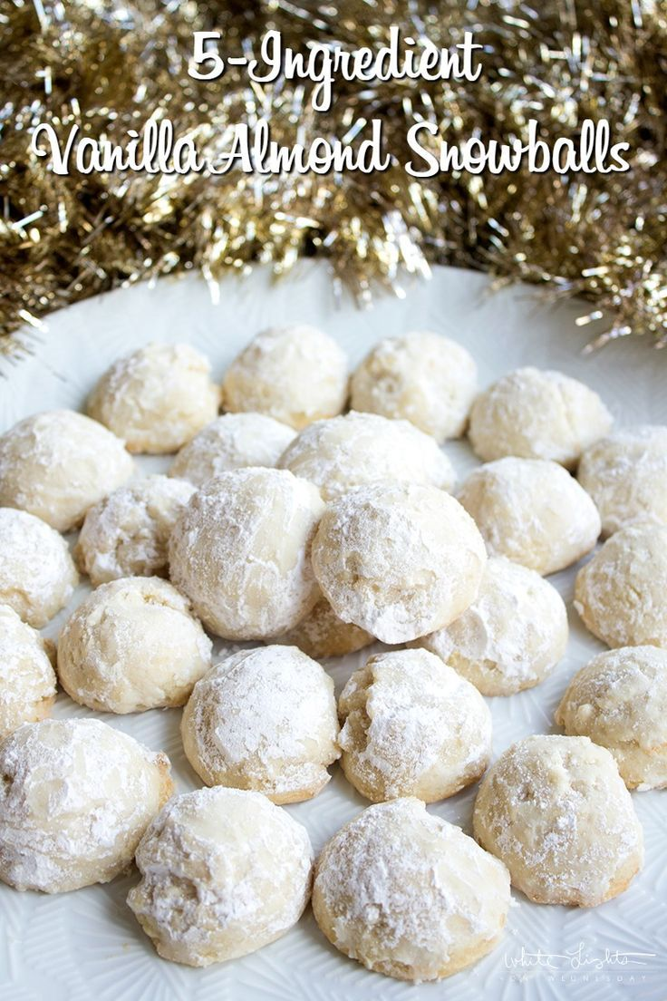 5-Ingredient Vanilla Almond Snowballs are an easy to make cookie that's a holiday favorite!