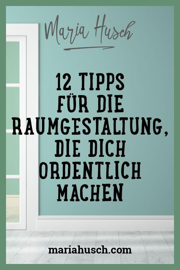 12 Tipps für die Raumgestaltung, die dich ordentlich machen