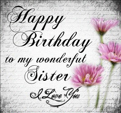 Happy Birthday To My Lovely Sister New Beginnings Pinterest