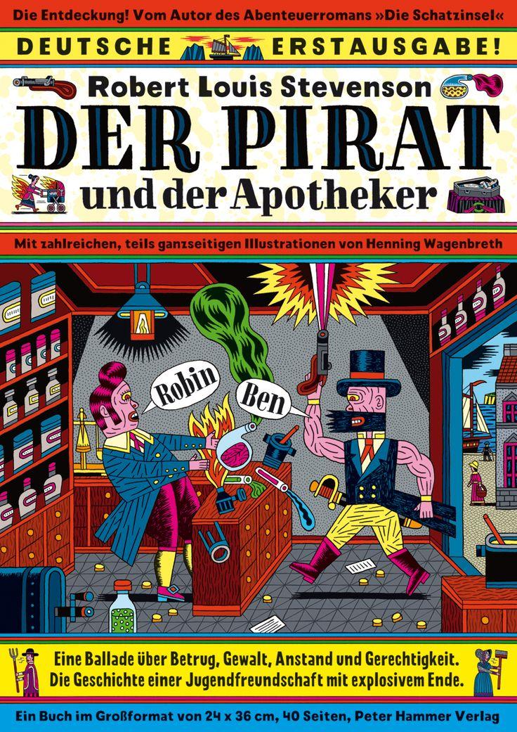 """Robert Louis Stevenson: """"Der Pirat und der Apotheker"""" (Peter Hammer Verlag), illustriert von Henning Wagenbreth http://www.wagenbreth.de/"""