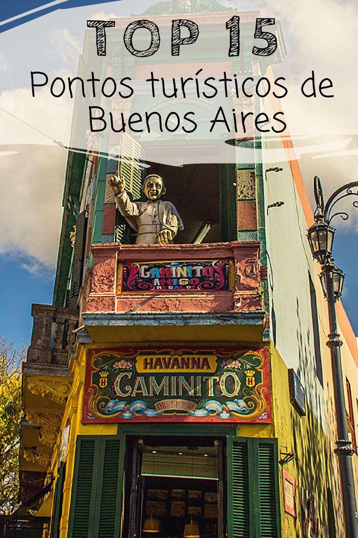 Top 15: Os principais pontos turísticos de Buenos Aires. Descubra quais são aqueles lugares mais visitados e recomendados para quem vai viajar pela primeira vez para a capital da Argentina.  Parques, museus, feiras, cafés e outras dicas do que fazer.