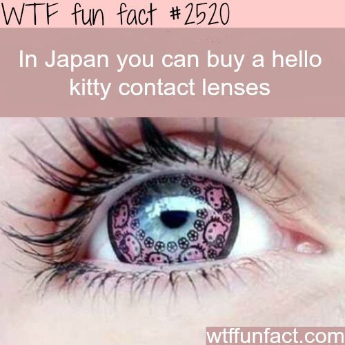 Japans Hello Kitty Contact Lenses -�WTF fun�facts