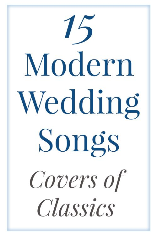 Modern Wedding Songs Are Actually Covers Of The Classics Check Out Our Favorites