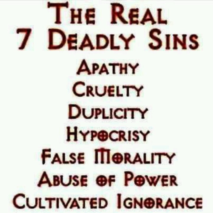 The REAL 7 deadly sins