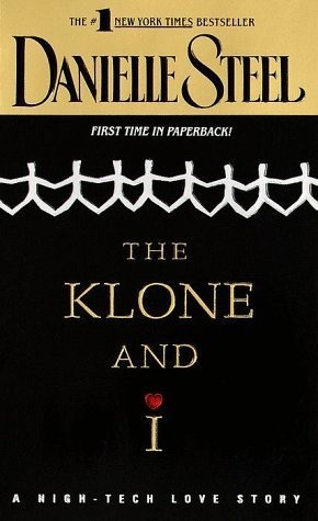 The Klone and I by Danielle Steel, http://www.amazon.com/dp/0440225698/ref=cm_sw_r_pi_dp_oKgwrb0K5DJCG