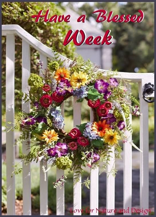 Have a blessed week! ❤️ ~ From my Dear Friend ~ Sharee