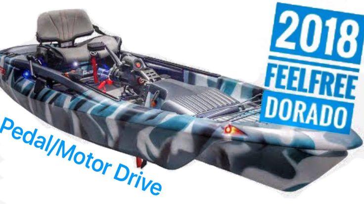 NEW: FeelFree Dorado Kayak with Pedal/Motor System! - YouTube