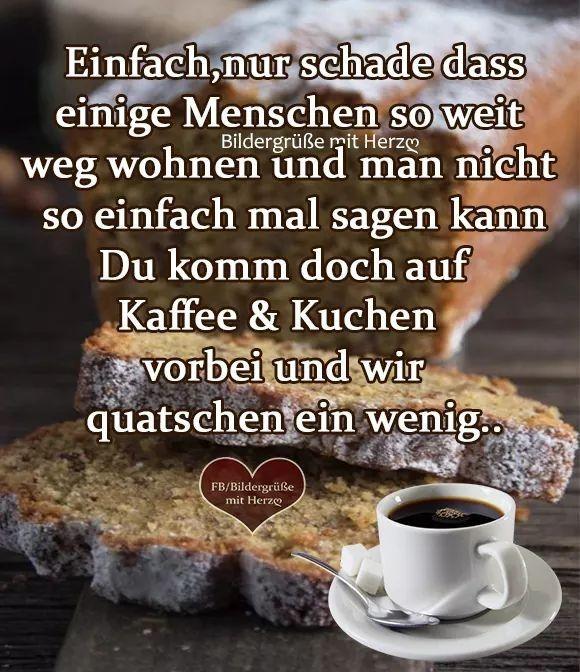 Pin Von Dieter Frick Auf Sprueche Kaffee Und Kuchen Einfach Spruche