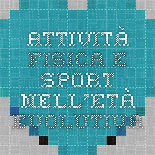 Attività fisica e sport nell'età evolutiva