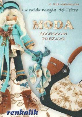 La calda magia del feltro - MODA Accessori Preziosi