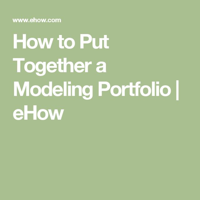 How to Put Together a Modeling Portfolio | eHow