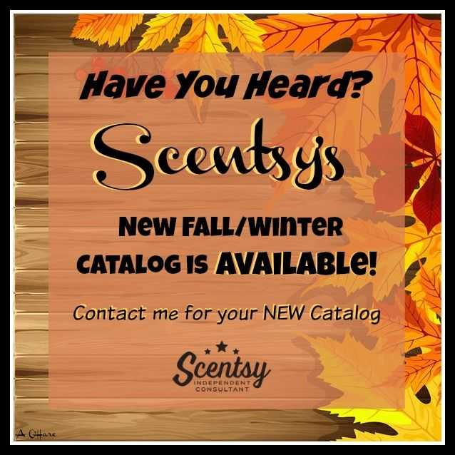 Have you heard?? Scentsy's new Fall/Winter catalog will be available on Sept. 1st. Order at www.smellarific.com. Flyer by Angela O'Hare. #smellarific