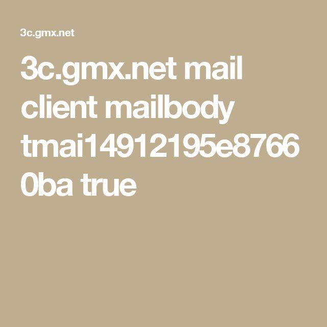 3c.gmx.net mail client mailbody tmai14912195e87660ba true