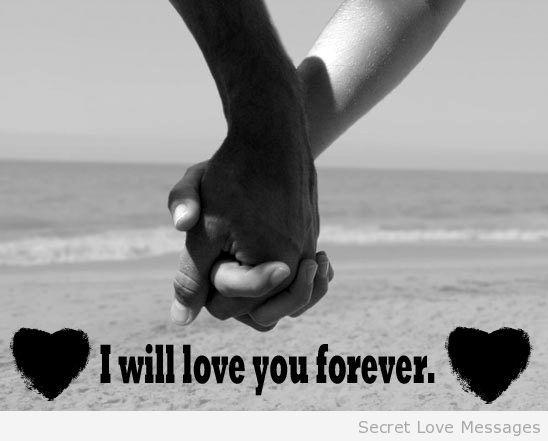 True love to dedicate - SecretLoveMessages   I will always