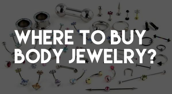 You may be wondering where to buy body jewelry online or at a shop locally. We cover your options for the best place to buy body jewelry and why. #WhereToBuyBodyJewelry