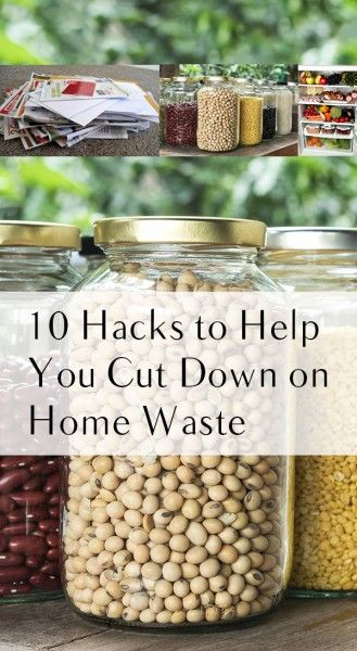 Home waste, cutting down on home waste, popular pin, life hacks, home organization tips, home organization hacks, clutter free living, home hacks