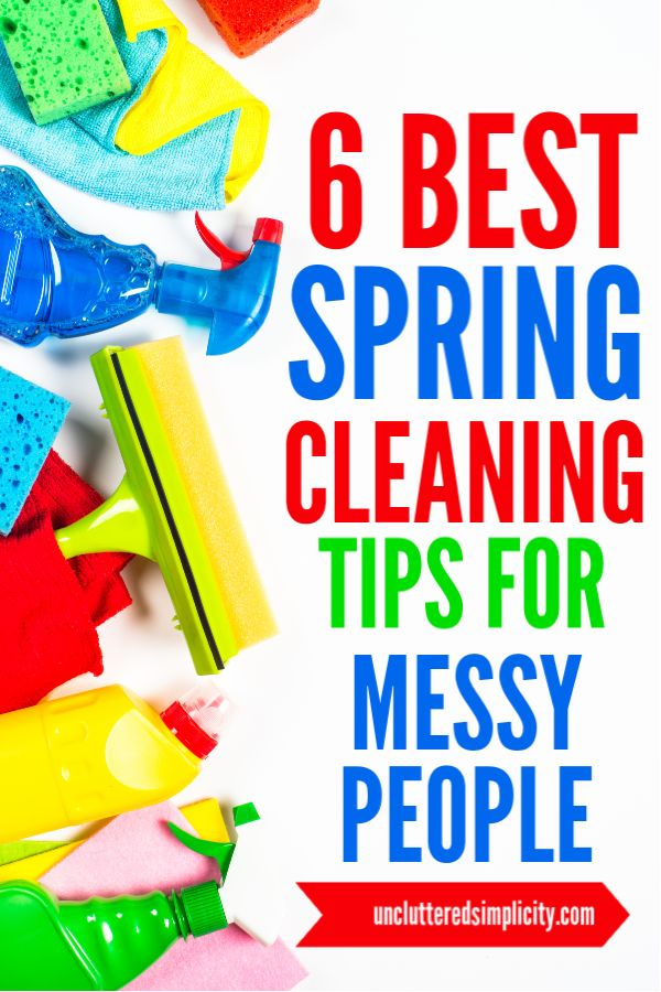 6 Spring Cleaning Tips For Messy People