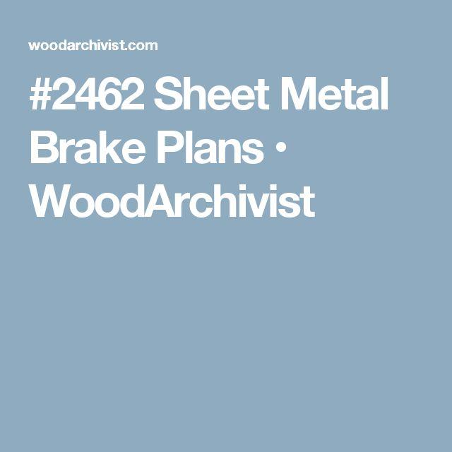 17 Best Ideas About Sheet Metal Brake On Pinterest Metal