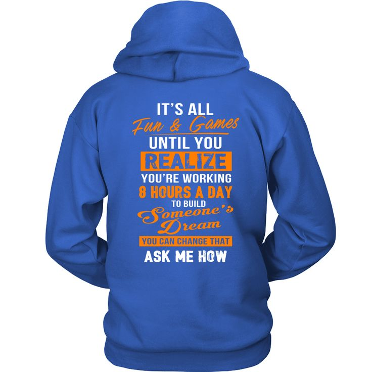 You're Working 8 Hours A Day To Build Someone's Dream (Back Side)
