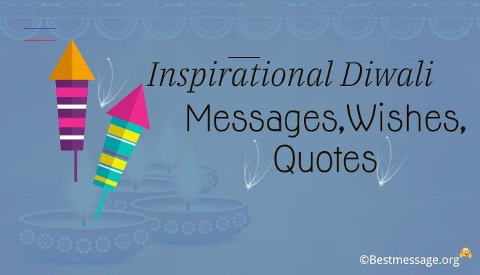 Inspirational Diwali Messages Happy Diwali Wishes Quotes Diwaliwishes Diwali Is Not Just About Celebrations But Also About Sharing Inspirational Wishes