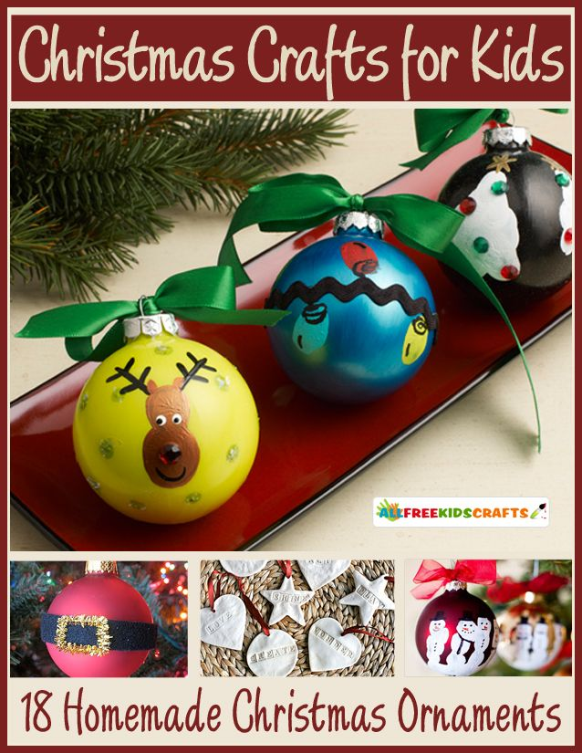 18 Must-Make Homemade Christmas Ornaments for Kids