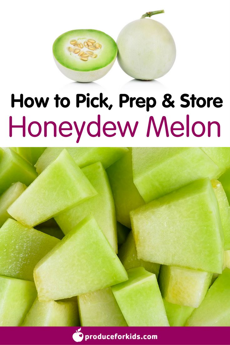 How to Pick, Prep & Store Honeydew Melon + nutrition information, recipes, fun facts and more!