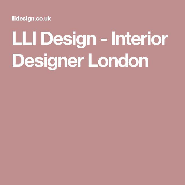 LLI Design - Interior Designer London