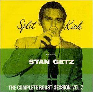 Complete Roost SessionのとVol.2 : スタン・ゲッツ・白人テナー   サックスの最高峰の傑作・名作CDアルバムを聴く | ジャズの名盤
