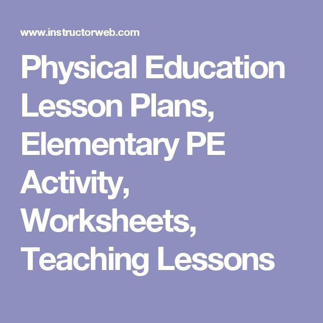Physical Education Lesson Plans, Elementary PE Activity, Worksheets, Teaching Lessons