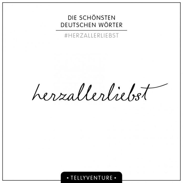 Meine Liste der schönsten deutschen Wörter.   tellyventure