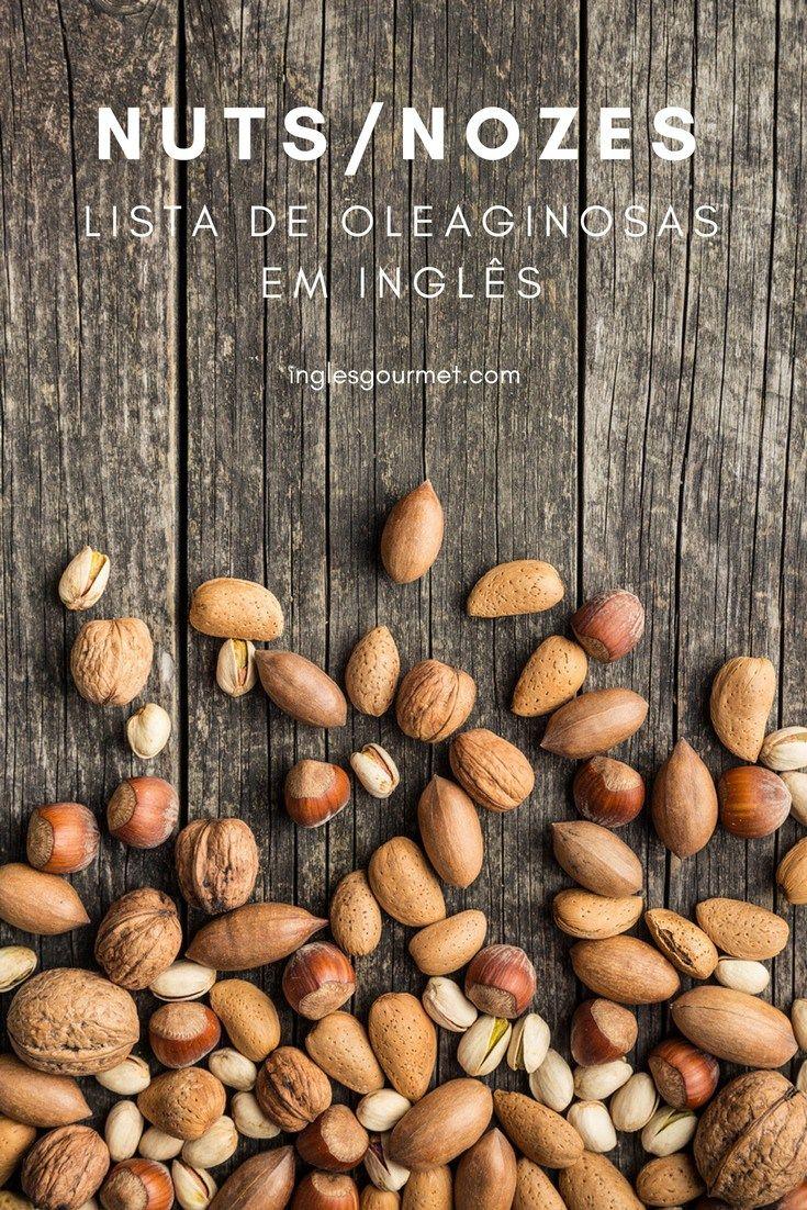 Nuts Nozes Lista De Oleaginosas Em Ingles Com Imagens Nozes