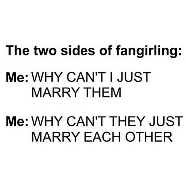 OMG YES IT'S SO HARD CAUSE YOU'RE LIKE I CAN'T MARRY THEM BECAUSE OTP BUT PLEASE LET ME MARRY THEM UGH! It's a tough thing---ACCURACY IS ACCURATE