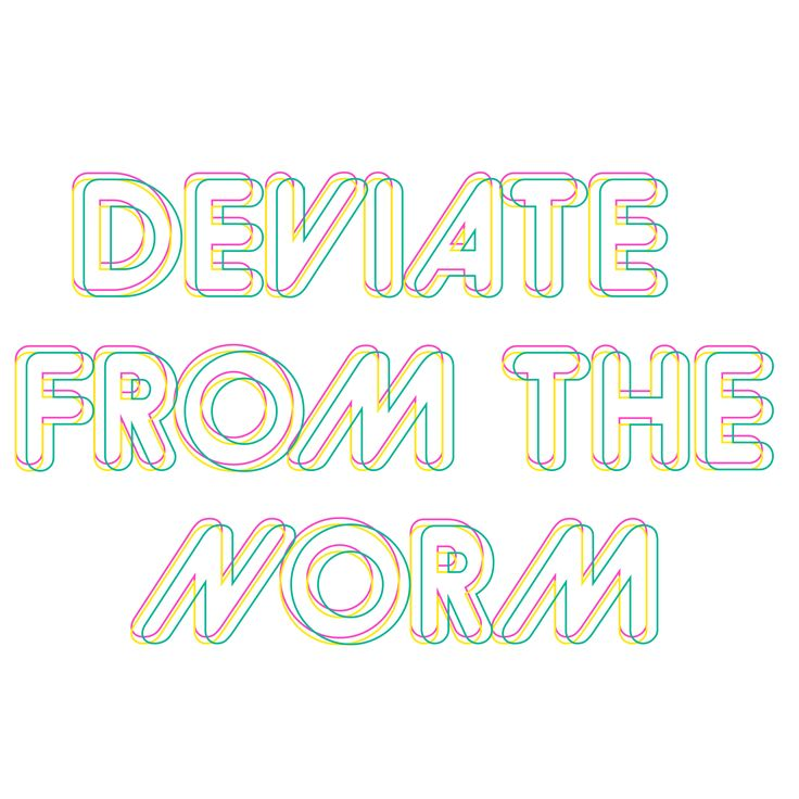 Deviate from the norm Erin Erratic's Strap line
