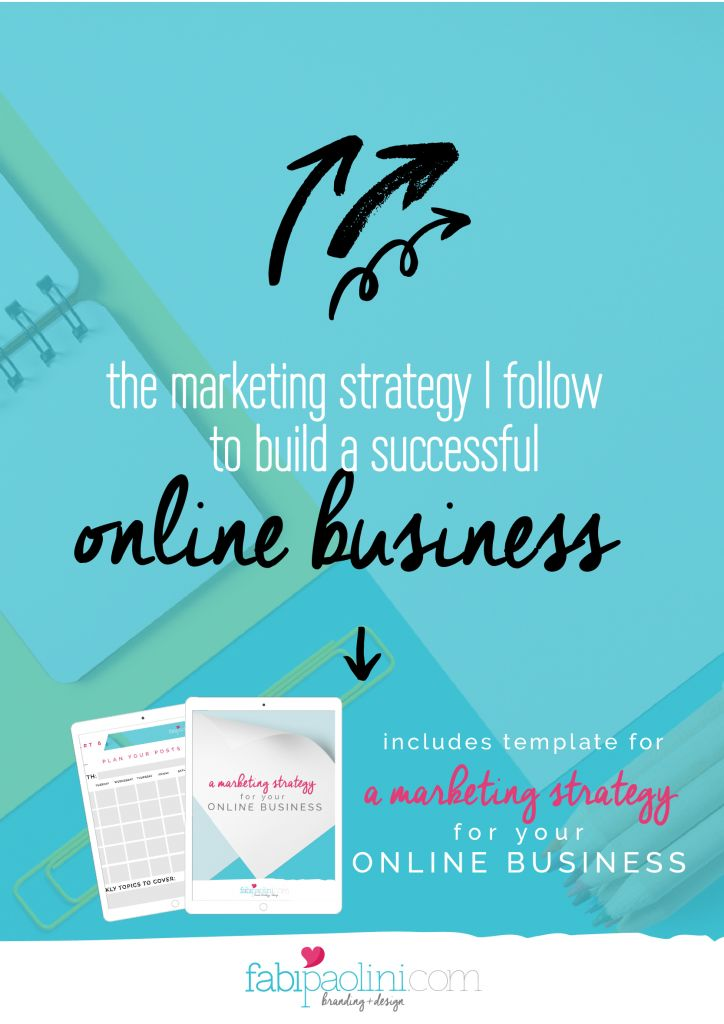 The #marketing strategy I follow to build a successful online #business // Fabi Paolini