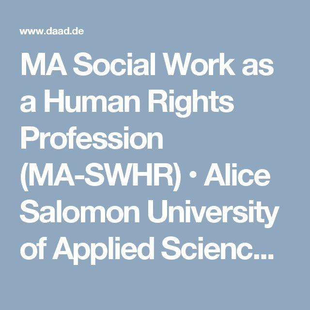 MA Social Work as a Human Rights Profession (MA-SWHR) • Alice Salomon University of Applied Sciences Berlin • Berlin - DAAD - Deutscher Akademischer Austauschdienst