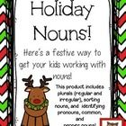 Here is a fun and festive product to help your students with nouns during an exciting Christmas season!  There are 18 different printables/activities for you to use for teaching, assessment, with partners, homework, etc.  Your students will: *change singular nouns to plural nouns (regular and irregular) *change plural nouns back to singular *write the plural form of nouns in sentences *find the plural form of nouns in a word search *look at festive pictures and identify nouns within the ...