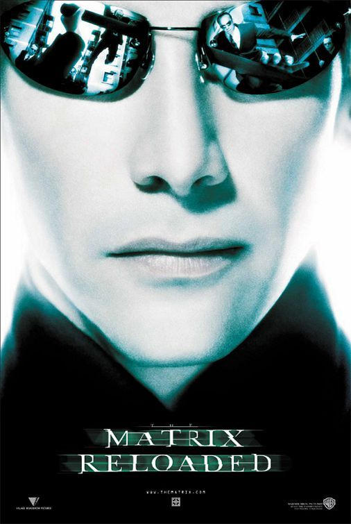 The Matrix Reloaded Movie Poster #11 - Internet Movie Poster Awards Gallery