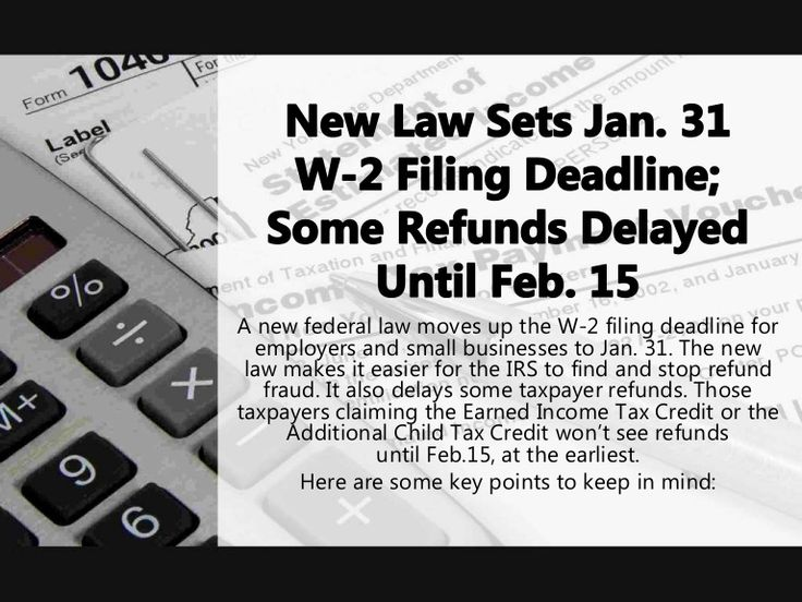 A new federal law moves up the W-2 filing deadline for employers and small businesses to Jan. 31. The new law makes it easier for the IRS to find and stop refu…
