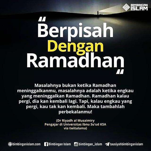 Semoga Kita Semua Dipertemukan Kembali Dengan Ramadhan Tahun Depan