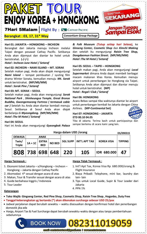 7D ENJOY KOREA + HKG BY CX May 2015  I  Call : 082311019059  I  Email : sentratourtravel@gmail.com  I  WWW.SENTRATOUR.COM  #TourMurahKorea #TourMurahHongkong #TourMurahKoreaHongkong #PaketTourMurah