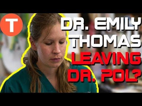 Is Dr  Emily Thomas leaving Dr  Pol? What happened to her