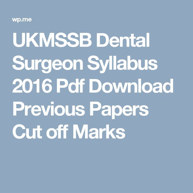 UKMSSB Dental Surgeon Syllabus 2016 Pdf Download Previous Papers Cut off Marks