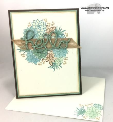 Stamps-N-Lingers.  Oh So Succulent, Hello You Thinlits, SAB Sneak Peak Glimmer Paper Pack. https://stampsnlingers.com/2017/02/19/stampin-up-oh-so-succulent-hello/