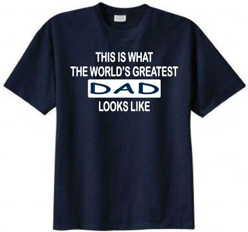 This Is What the Worlds Greatest Dad Looks Like T-shirt (X-Large Navy Blue)