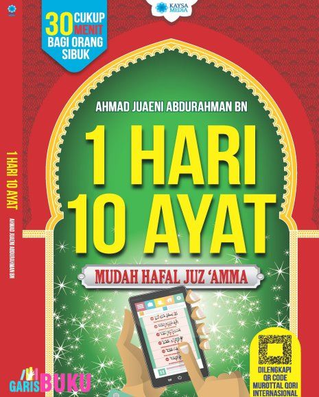 1 Hari 10 Ayat Cara Mudah Hafal Juz'amma Dan Al-Qur'an Dalam Waktu Singkat