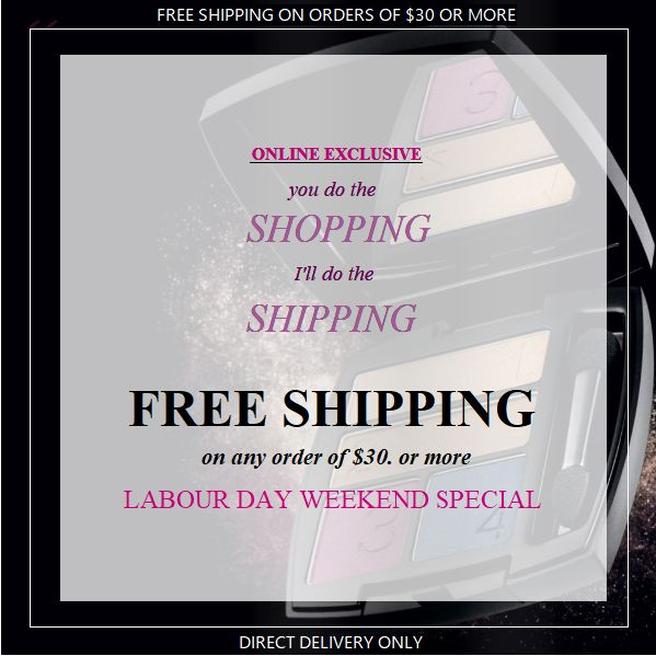 Email me your name and mailing address and I'll send you a registration form. Free Direct Delivery on orders $30 or more. Labour Day Weekend Offer ends Wednesday September 6th, 2017. eTransfer Payments can be made to rosemarieclark.avonrep@gmail.com